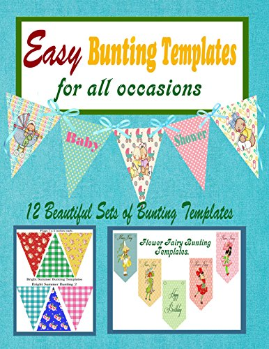 Easy Bunting Templates for all Occasions (English Edition) (Diy-bunting)