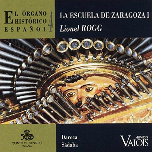 El Órgano Histórico Español, Vol. 4 (La Escuela de Zaragoza ...