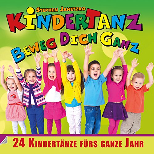 Kindertanz - Beweg dich ganz (...