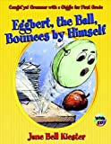 Best Bounce Houses - Eggbert, the Ball, Bounces by Himself: Caught'ya! Grammar Review
