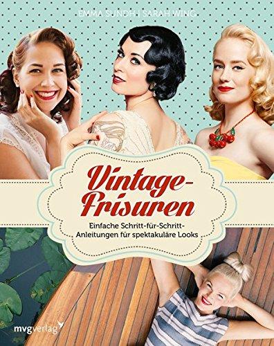 Vintage-Frisuren: Einfache Schritt-für-Schritt-Anleitungen für spektakuläre ()