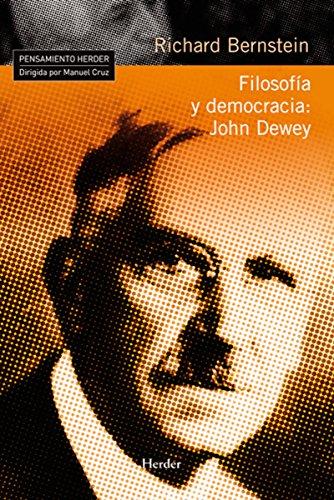 Filosofía y democracia: John Dewey (Pensamiento Herder) por Richard Bernstein