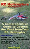 RC Helicopters for Beginners (English Edition)