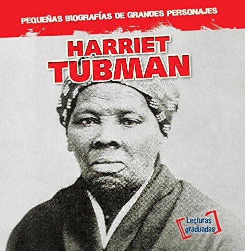 Harriet Tubman (Pequenas Biografias De Grandes Personajes / Little Biographies of Big People) por Joan Stoltman