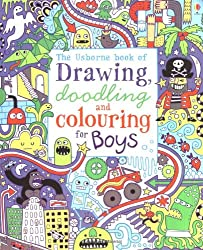 Drawing, Doodling and Colouring: Boys (Usborne Drawing, Doodling and Colouring)
