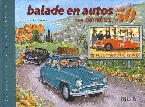 Balades en autos des années 50 par Jean-Luc Marsaud