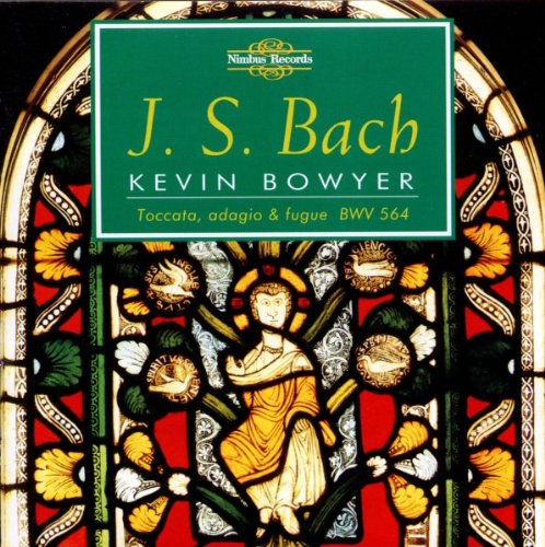 Bach: Complete Works for Organ - Vol.6