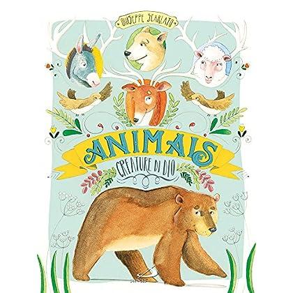 Animals. Creature Di Dio