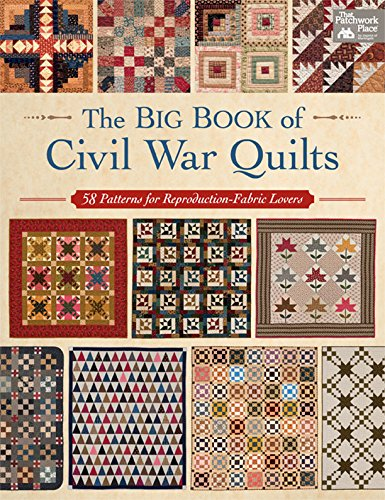 Kostüm English Old - The Big Book of Civil War Quilts: 58 Patterns for Reproduction-Fabric Lovers (English Edition)