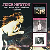 Songtexte von Juice Newton - Can't Wait All Night / Old Flame / Emotion