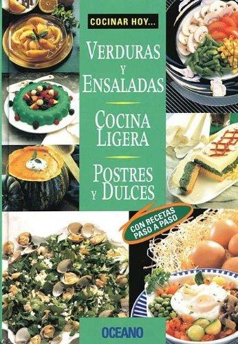 Descargar Libro Verduras y ensaladas, Cocina ligera, Postres y dulces (Cocinar Hoy...) de Itos Vazquez