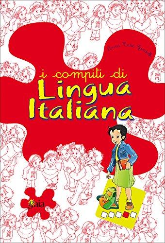 I compiti di lingua italiana. Per approfondire. Per la 4 classe elementare