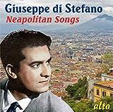 Giuseppe di Stefano : Les chansons napolitaines.