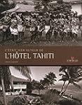 C'�tait hier autour de l'H�tel Tahiti...