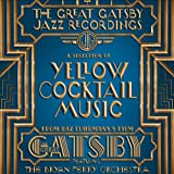Yellow Cocktail Film Music: Great Gatsby:Jazz Recordings (Audio CD)