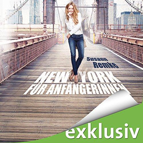 Buchseite und Rezensionen zu 'New York für Anfängerinnen' von Susann Remke