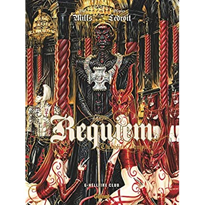 Requiem - Tome 06: Hellfire Club