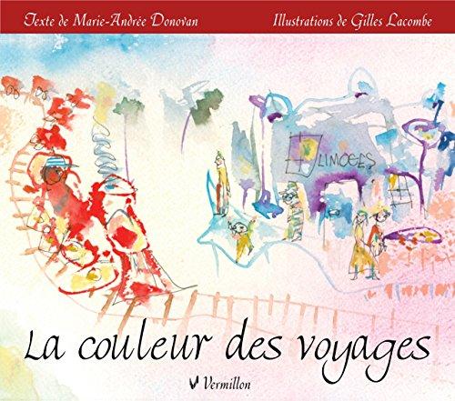 La couleur des voyages par Marie-Andrée Donovan
