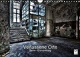 Verlassene Orte - Berlin - Brandenburg (Wandkalender 2019 DIN A4 quer): Faszinierende Fotos von fast vergessenen Orten. (Monatskalender, 14 Seiten ) (CALVENDO Orte)
