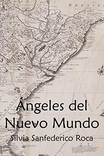 Ángeles del Nuevo Mundo por Silvia Sanfederico Roca