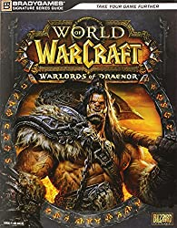 World of Warcraft Warlords of Draenor Signature Series Strategy Guide