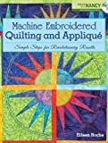 Machine Embroidered Quilting and Applique (Create With Nancy)