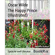 The Happy Prince (Illustrated) (English Edition)