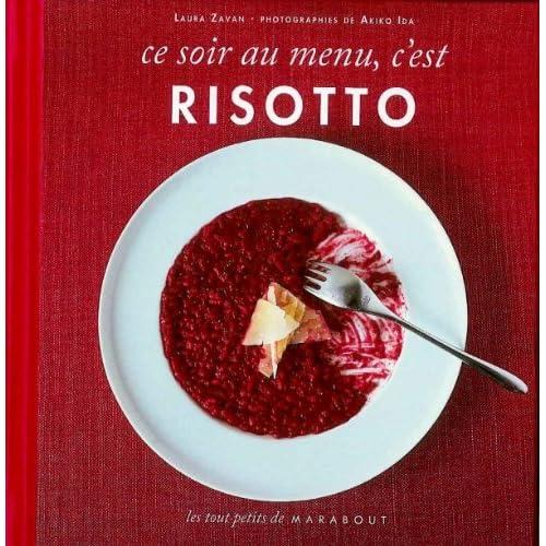 Ce soir au menu Risotto