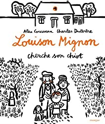 Louison Mignon, Tome 1 : Louison Mignon cherche son chiot
