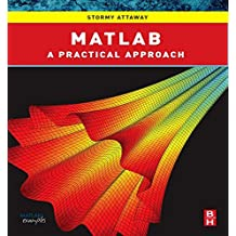Matlab: A Practical Introduction to Programming and Problem Solving (Hahn and Attaway Bundle)