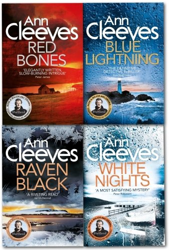 Ann Cleeves Shetland Quartet Collection 4 Books Set, (White Nights, Red Bones...