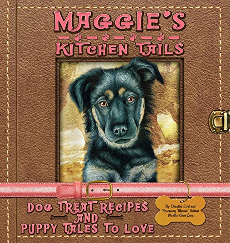 ls - Dog Treat Recipes and Puppy Tales to Love ()