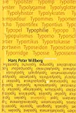Typolemik /Typophilie: Streiflichter zur Typographical Correctnes