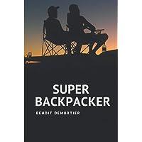 SUPER BACKPACKER