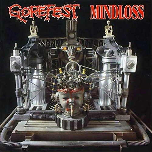 Mindloss + Demos by Gorefest