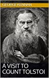 A Visit to Count Tolstoi (English Edition)