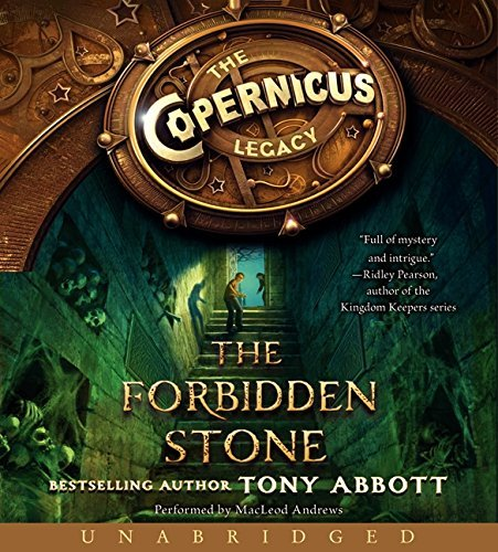 The Copernicus Legacy: The Forbidden Stone CD by Tony Abbott (2014-01-07)