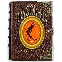 DRAGOR-RIX: Stories from the Rawn Sagas (The Rawn Sagas Series Book 1)