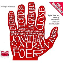 [Extremely Loud and Incredibly Close] (By: Jonathan Safran Foer) [published: February, 2012]