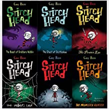 Stitch Head books Collection 6 Books Bundle (The Beast of Grubbers Nubbin,The Ghost of Grotteskew,The Pirate's Eye,The Spider's Lair,Stitch Head,The Monster Hunter)