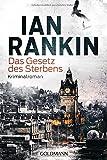 Das Gesetz des Sterbens: Ein Inspector-Rebus-Roman 20 - Kriminalroman