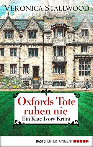 Oxfords Tote ruhen nie: Ein Kate-Ivory-Krimi. (Kate Ivory 10)