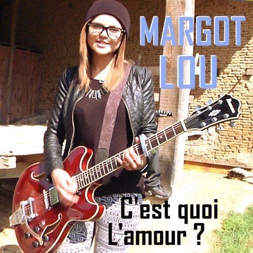 c 39 est quoi l 39 amour by margot lou on amazon music. Black Bedroom Furniture Sets. Home Design Ideas