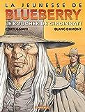 La Jeunesse de Blueberry, tome 14 : Le Boucher de Cincinnati