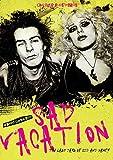 Sad Vacation-The Last Days Of Sid & Nancy [Reino Unido]