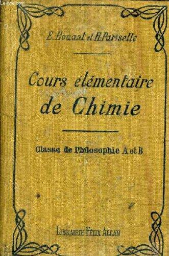 COURS ELEMENTAIRE DE CHIMIE CLASSE DE PHILOSOPHIE A ET B.