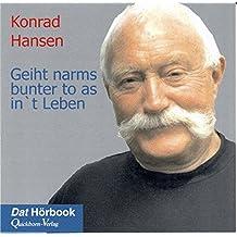 Geiht narms bunter to as in 't Leben: Live-Mitschnitt einer Lesung (Dat Hörbook)