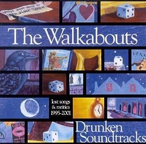 Drunken Soundtracks:Lost Songs & Rarities 1995-200