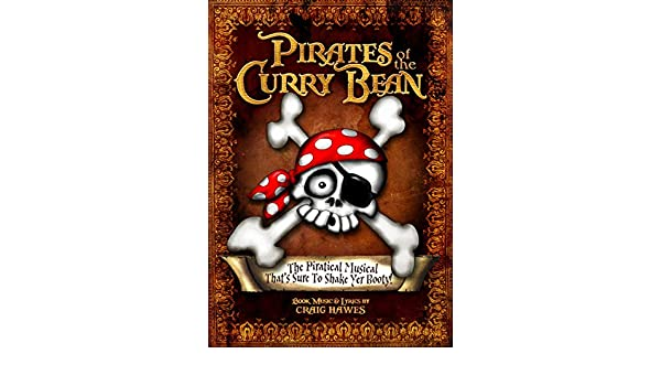 Pirates Of The Curry Bean Script Amazoncouk Craig Hawes