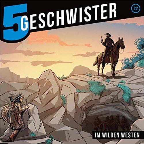 5 Geschwister (22) Im Wilden Westen - Gerth Medien 2018